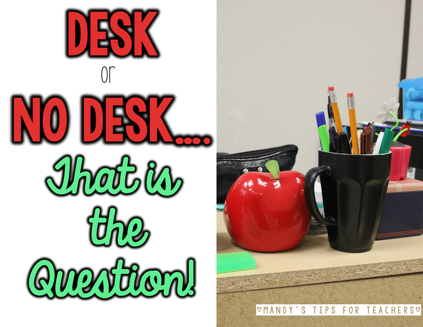 Desk or No Desk… That is the Question