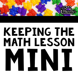 How to Keep the math Mini Lesson Short