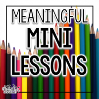 Tips for making the mini lesson short and meaningful