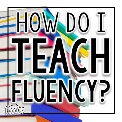 How to Explicitly Teach Fluency