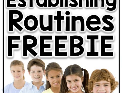Establishing Routines- Back to School FREEBIE