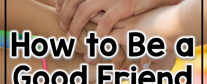 How to be a good friend FREEBIE for back to school