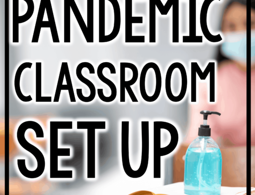 Setting Up a Classroom During a Pandemic