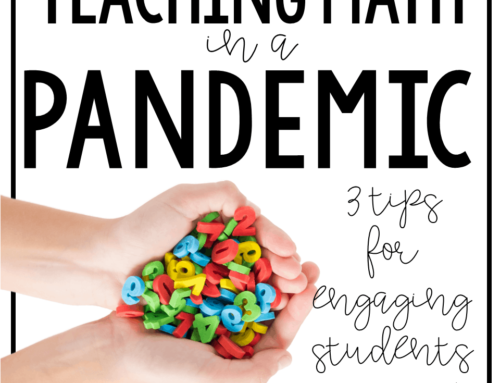 3 Tips for Teaching Math a Pandemic