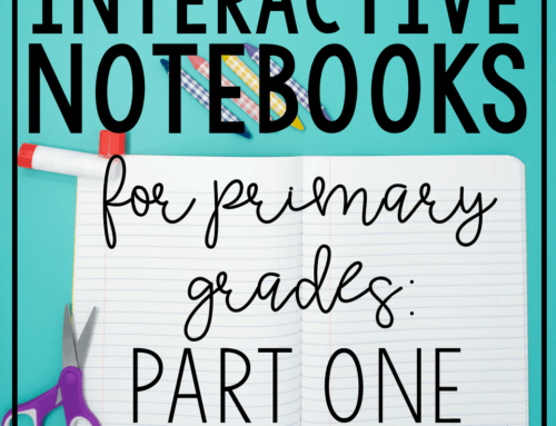 Interactive Notebooks in Primary Grades: Part One